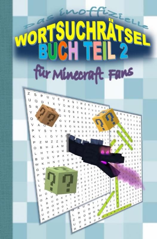 Cover-Bild Das inoffizielle Wortsuchrätsel Buch Teil 2 für MINECRAFT Fans