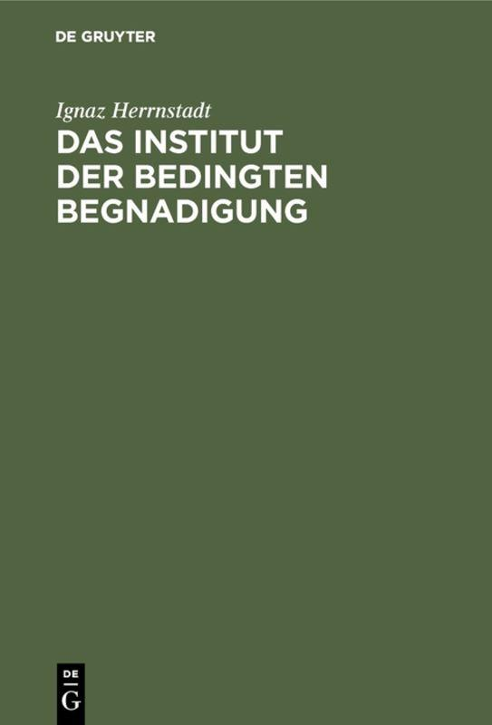 Cover-Bild Das Institut der bedingten Begnadigung
