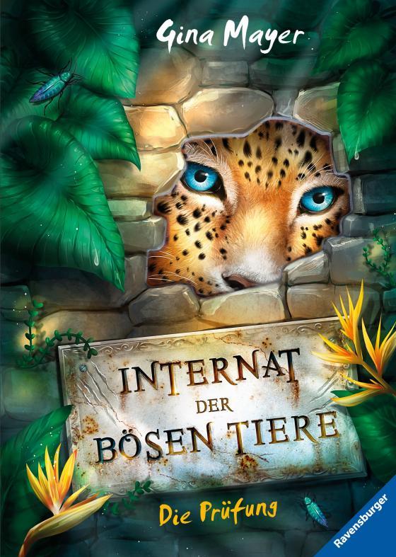 Cover-Bild Das Internat der bösen Tiere, Band 1: Die Prüfung