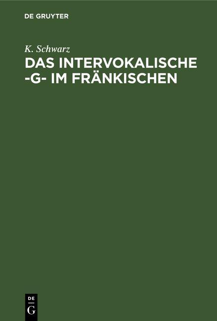 Cover-Bild Das intervokalische -g- im Fränkischen