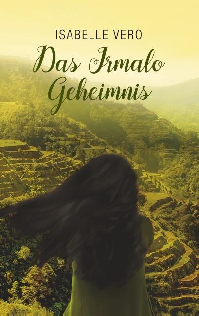 Cover-Bild DAS IRMALO GEHEIMMNIS