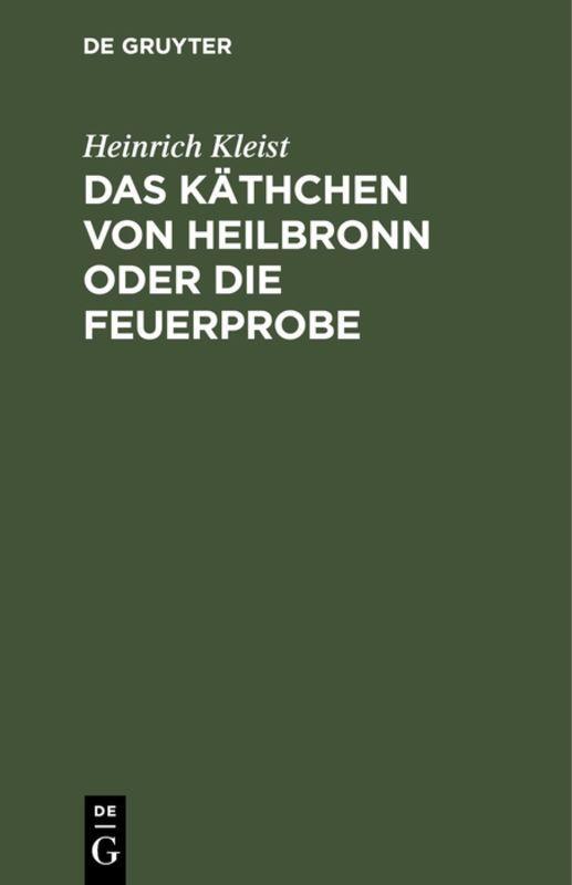 Cover-Bild Das Käthchen von Heilbronn oder die Feuerprobe