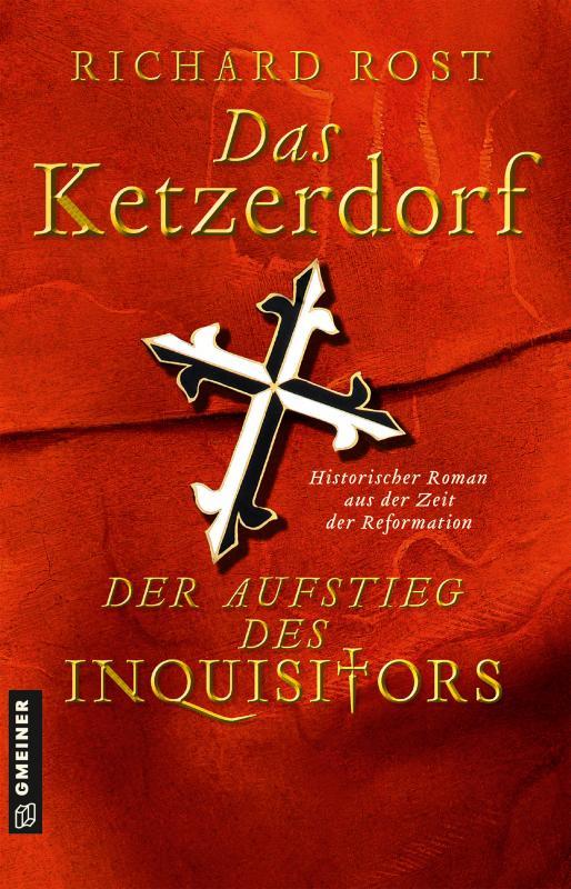 Cover-Bild Das Ketzerdorf - Der Aufstieg des Inquisitors