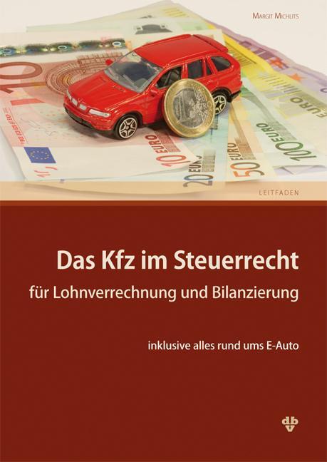 Cover-Bild Das Kfz im Steuerrecht