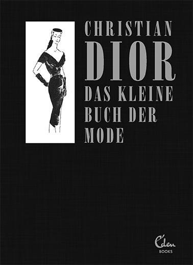 Cover-Bild Das kleine Buch der Mode (Mit einem Vorwort von Melissa Drier)