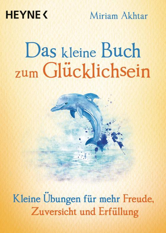Cover-Bild Das kleine Buch zum Glücklichsein