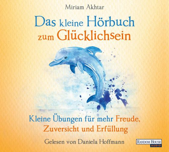 Cover-Bild Das kleine Hör-Buch zum Glücklichsein