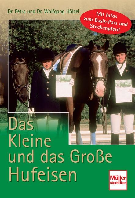 Cover-Bild Das Kleine und das Große Hufeisen