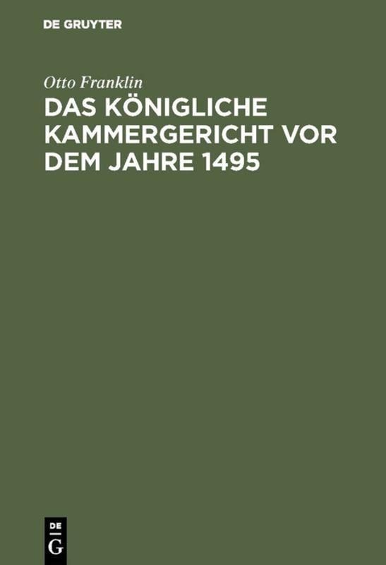 Cover-Bild Das königliche Kammergericht vor dem Jahre 1495