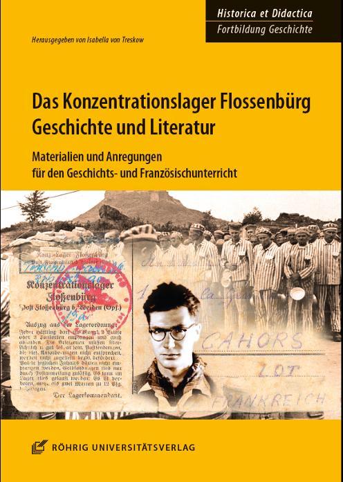 Cover-Bild Das Konzentrationslager Flossenbürg: Geschichte und Literatur
