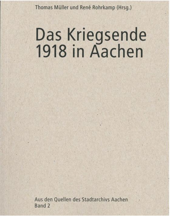 Cover-Bild Das Kriegsende 1918 in Aachen