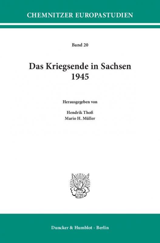 Cover-Bild Das Kriegsende in Sachsen 1945.