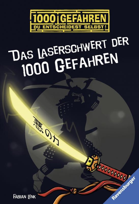 Cover-Bild Das Laserschwert der 1000 Gefahren
