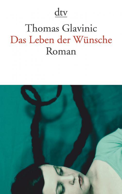 Cover-Bild Das Leben der Wünsche