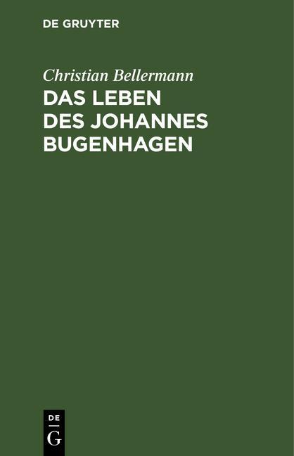 Cover-Bild Das Leben des Johannes Bugenhagen
