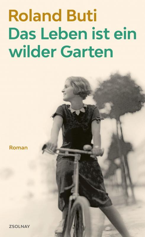 Cover-Bild Das Leben ist ein wilder Garten