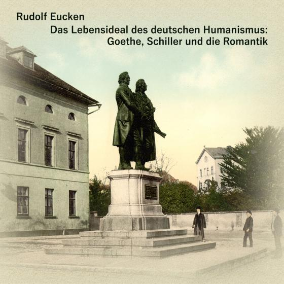 Cover-Bild Das Lebensideal des deutschen Humanismus