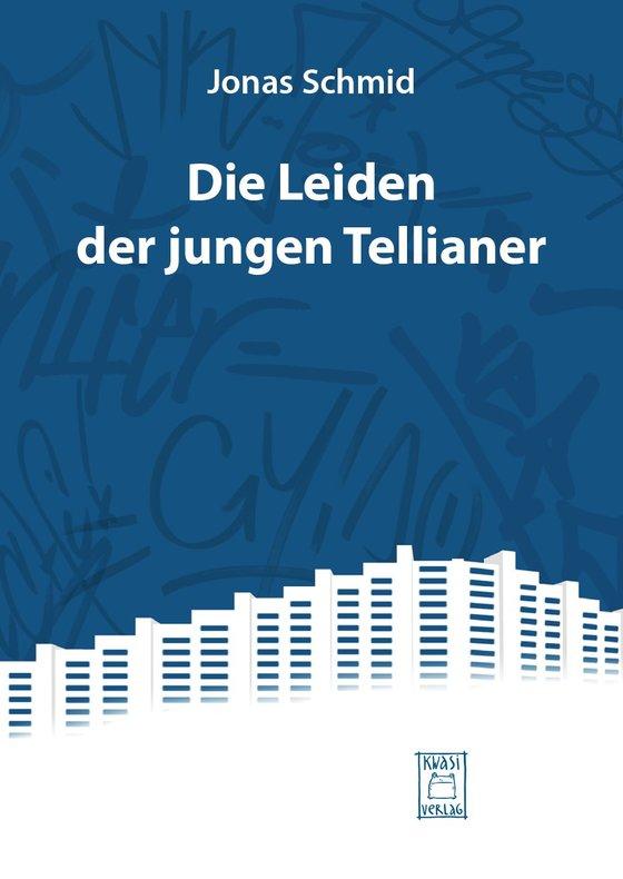 Cover-Bild Das Leiden der jungen Tellianer