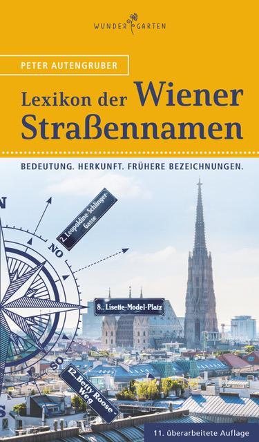 Cover-Bild Das Lexikon der Wiener Straßennamen