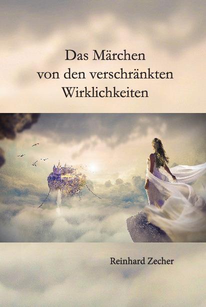 Cover-Bild Das Märchen von den verschränkten Wirklichkeiten