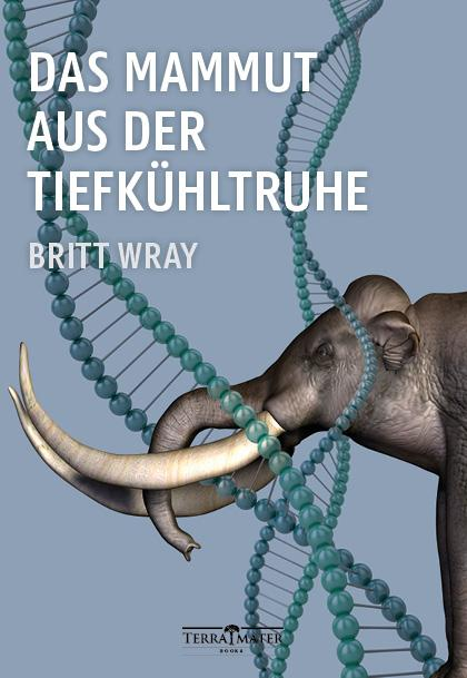 Cover-Bild Das Mammut aus der Tiefkühltruhe