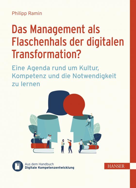 Cover-Bild Das Management als Flaschenhals der digitalen Transformation?