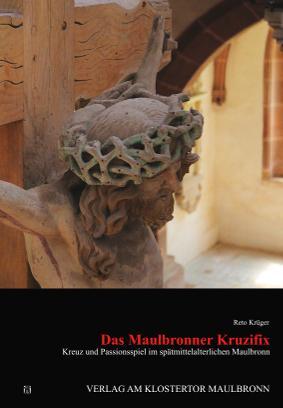 Cover-Bild Das Maulbronner Kruzifix