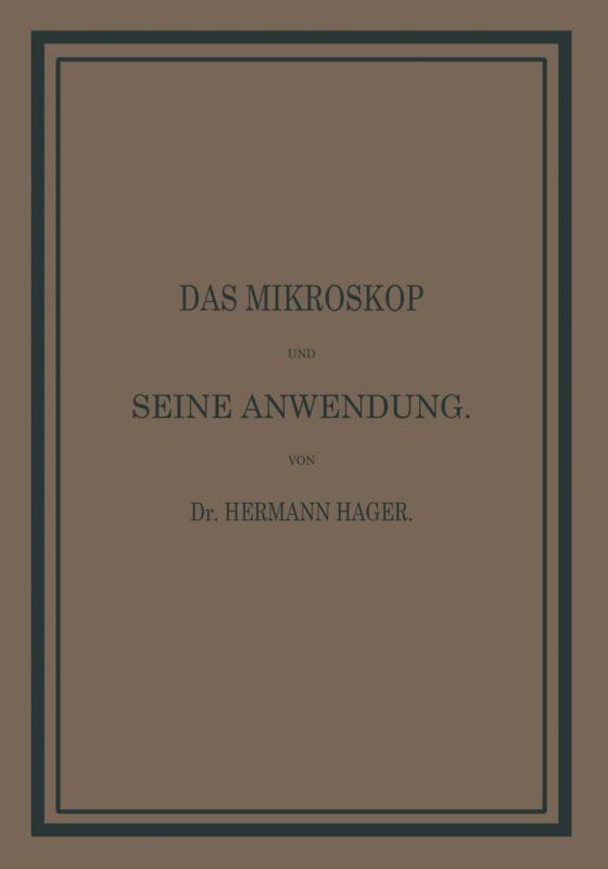 Cover-Bild Das Mikroskop und seine Anwendung