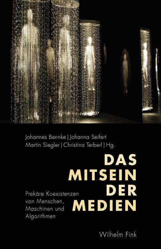 Cover-Bild Das Mitsein der Medien