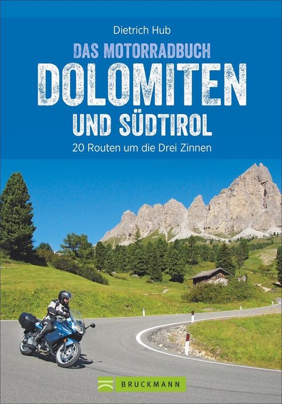 Cover-Bild Das Motorradbuch Dolomiten und Südtirol