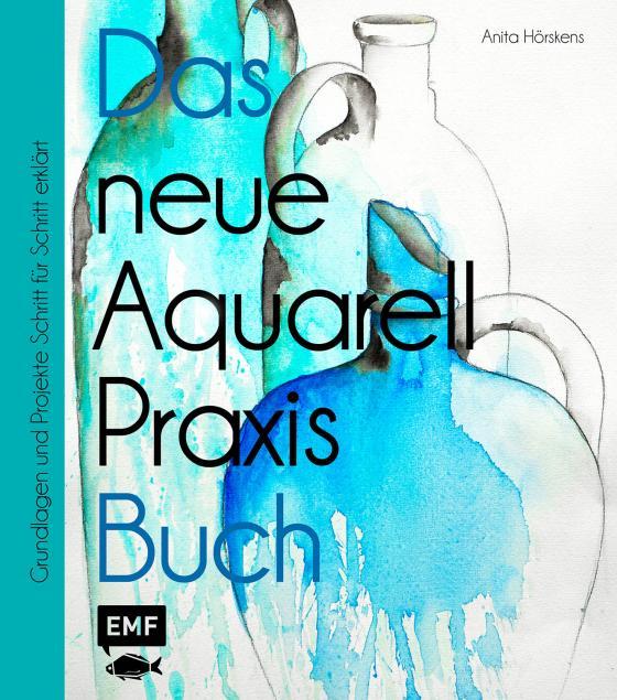 Cover-Bild Das neue Aquarell-Praxis-Buch