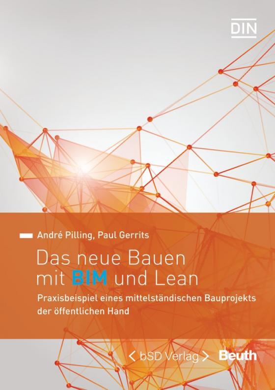 Cover-Bild Das neue Bauen mit BIM und Lean
