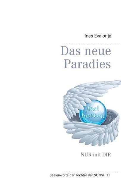 Cover-Bild Das neue Paradies
