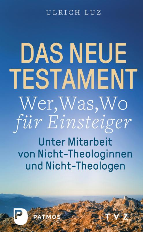 Cover-Bild Das Neue Testament – Wer, Was, Wo für Einsteiger