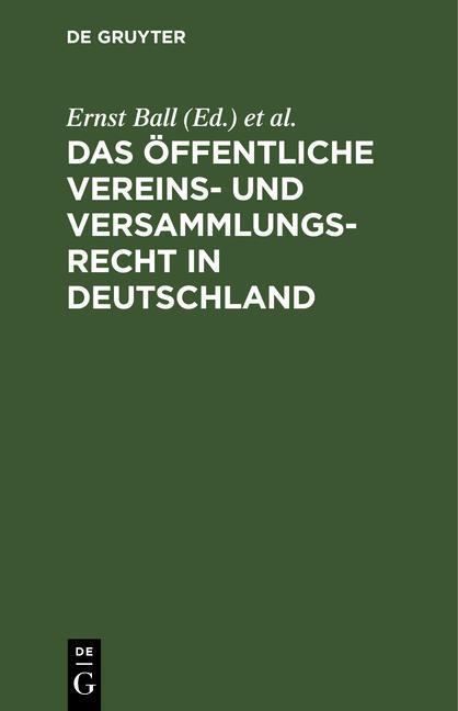 Cover-Bild Das öffentliche Vereins- und Versammlungsrecht in Deutschland