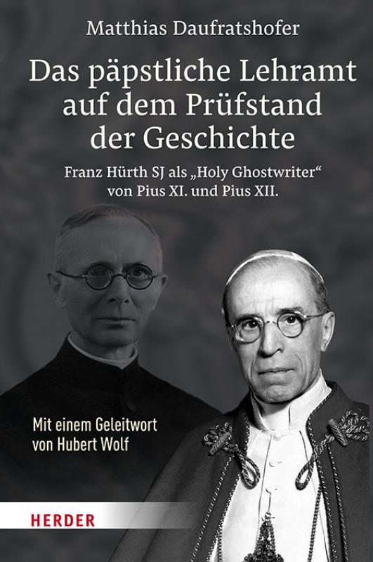 Cover-Bild Das päpstliche Lehramt auf dem Prüfstand der Geschichte