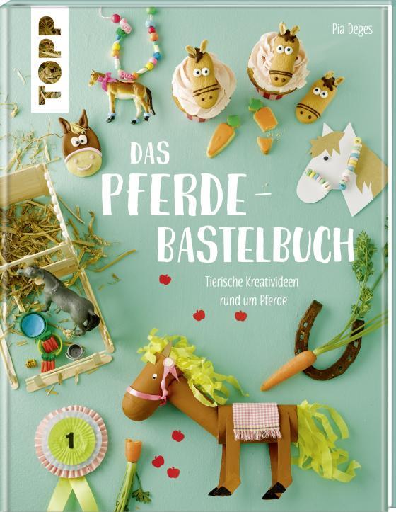Cover-Bild Das Pferde-Bastelbuch