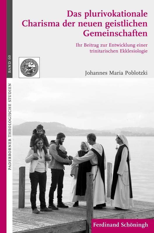 Cover-Bild Das plurivokationale Charisma der neuen geistlichen Gemeinschaften