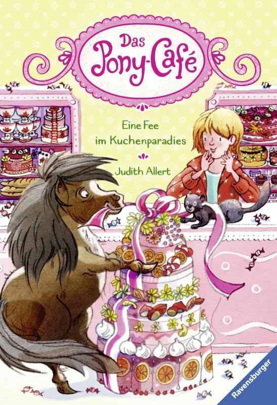 Cover-Bild Das Pony-Café, Band 5: Eine Fee im Kuchenparadies