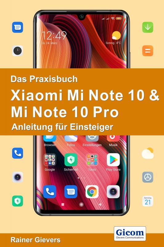 Cover-Bild Das Praxisbuch Xiaomi Mi Note 10 & Mi Note 10 Pro - Anleitung für Einsteiger