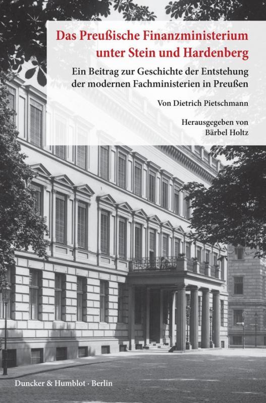 Cover-Bild Das preußische Finanzministerium unter Stein und Hardenberg.