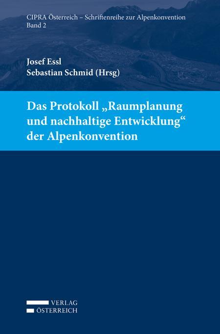 """Cover-Bild Das Protokoll """"Raumplanung und nachhaltige Entwicklung"""" der Alpenkonvention"""