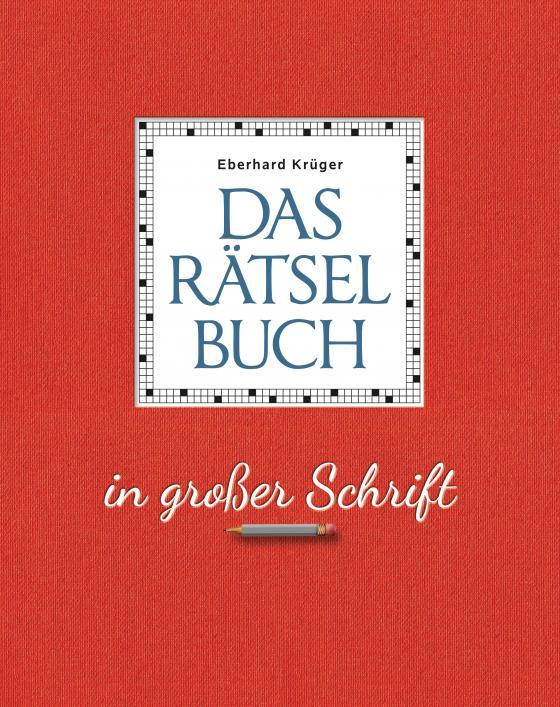 Cover-Bild Das Rätselbuch in großer Schrift - Geschenkedition