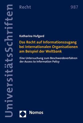 Cover-Bild Das Recht auf Informationszugang bei Internationalen Organisationen am Beispiel der Weltbank