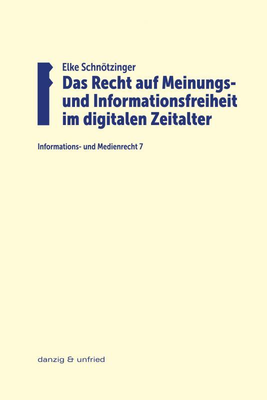 Cover-Bild Das Recht auf Meinungs- und Informationsfreiheit im digitalen Zeitalter