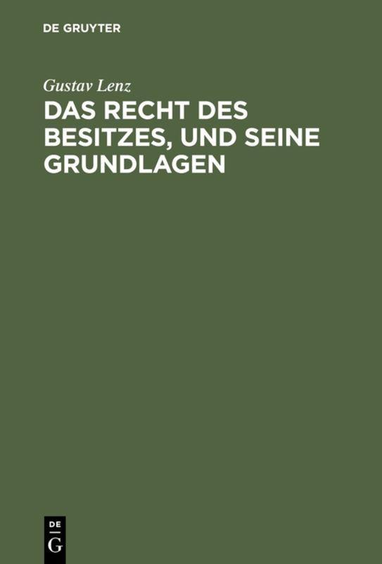 Cover-Bild Das Recht des Besitzes, und seine Grundlagen