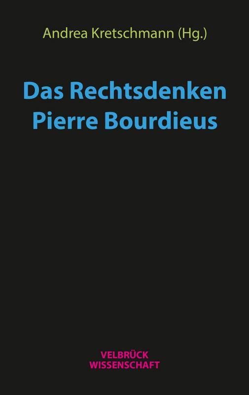 Cover-Bild Das Rechtsdenken Pierre Bourdieus