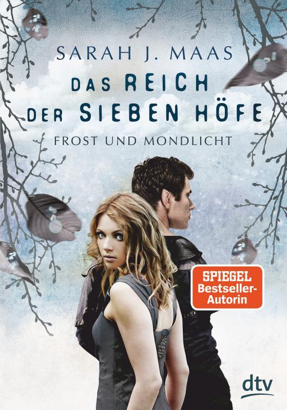 Cover-Bild Das Reich der sieben Höfe – Frost und Mondlicht