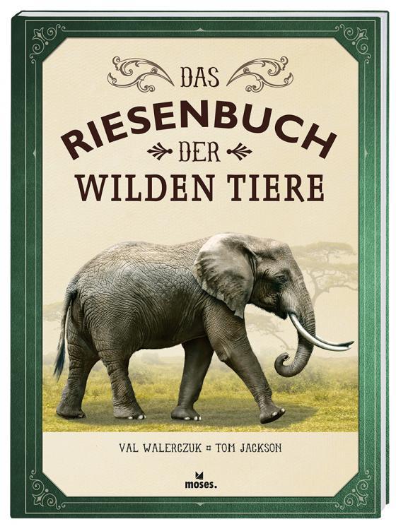 Cover-Bild Das Riesenbuch der wilden Tiere