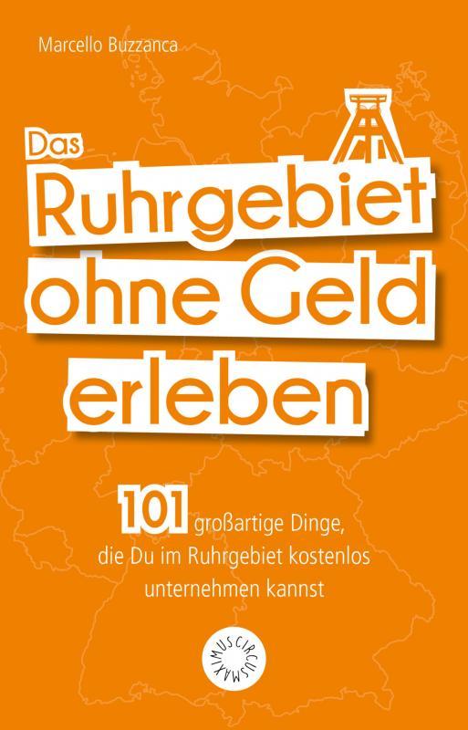Cover-Bild Das Ruhrgebiet ohne Geld erleben
